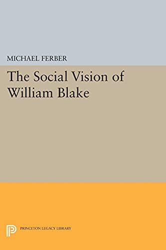 The Social Vision of William Blake By Michael Ferber
