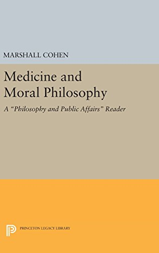 Medicine and Moral Philosophy By Marshall Cohen