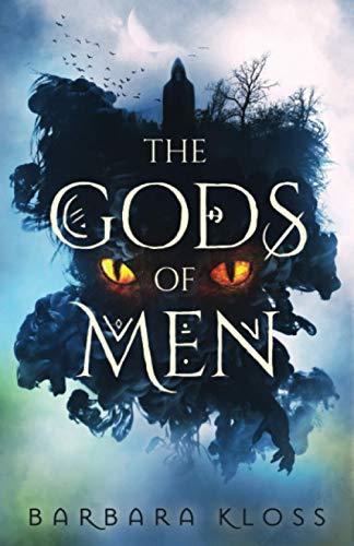 The Gods of Men By Barbara Kloss