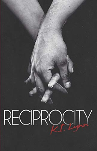 Reciprocity By K I Lynn