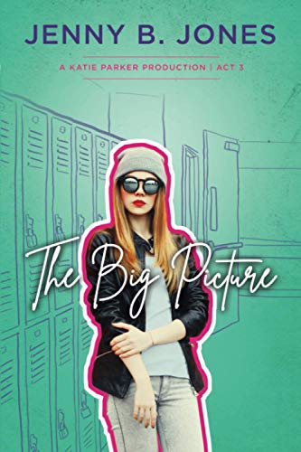 The Big Picture By Jenny B Jones