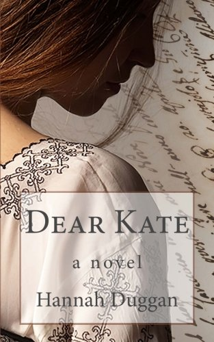 Dear Kate By Hannah Duggan