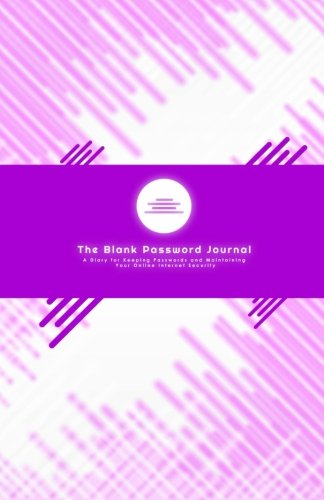Password Journal (a Diary for Internet Login Security) By Bookweaver