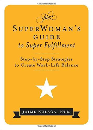 Superwoman'S Guide to Super Fulfillment By Jaime Kulaga (Jaime Kulaga)