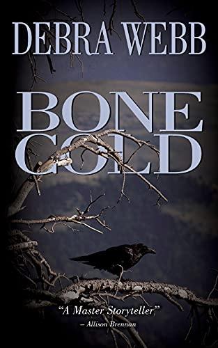 Bone Cold By Debra Webb