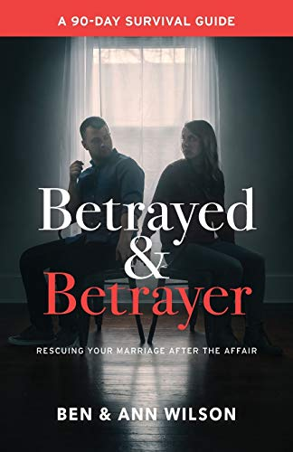 Betrayed and Betrayer By Ben Wilson