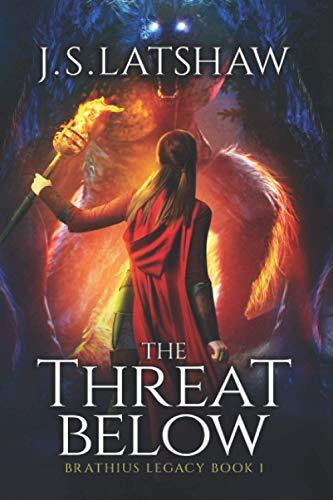 The Threat Below von J S Latshaw