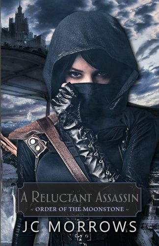 A Reluctant Assassin By Jc Morrows