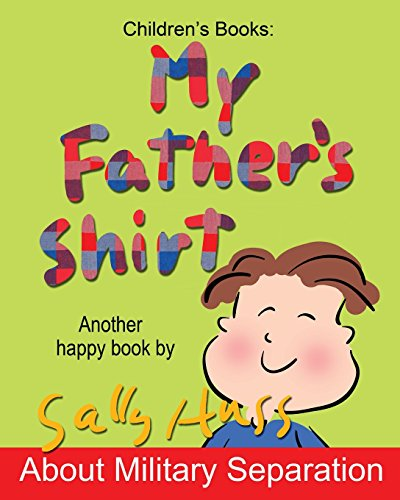 My Father's Shirt By Sally Huss