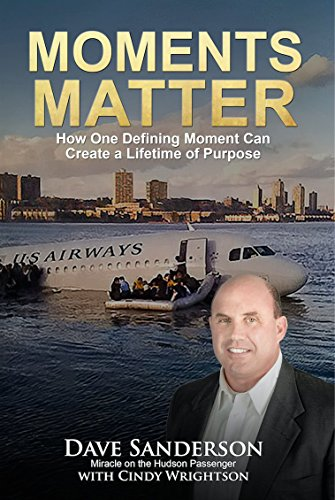 Moments Matter- How One Defining Moment Can Create a Lifetime of Purpose By Cindy Wrightson