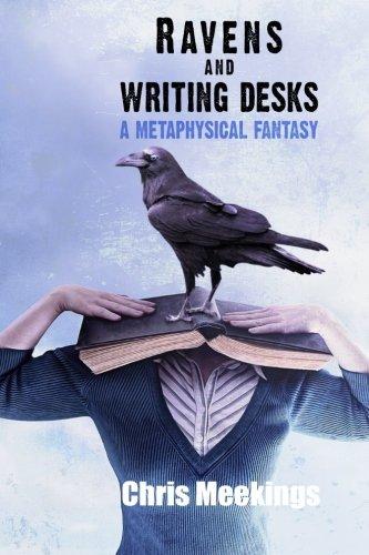 Ravens and Writing Desks By Chris Meekings