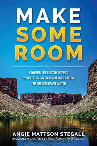 Make Some Room By Angie Mattson Stegall