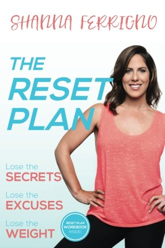 The Reset Plan By Shanna Ferrigno