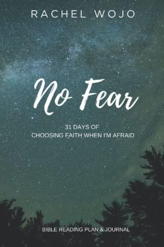 No Fear By Rachel Wojo