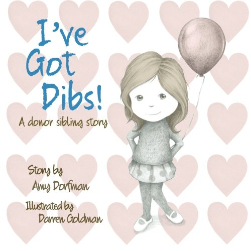 I've Got Dibs! By Illustrated by Darren Goldman