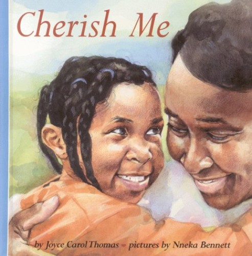 Cherish ME By Joyce Carol Thomas