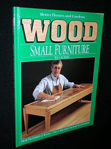 """Wood: Small Furniture You Can Make By """"Wood Magazine"""""""