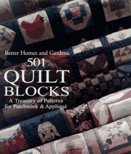 501 Quilt Blocks By Better Homes and Gardens