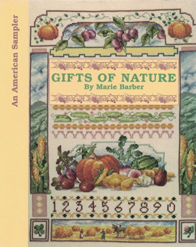 Gifts of Nature By Marie Barber