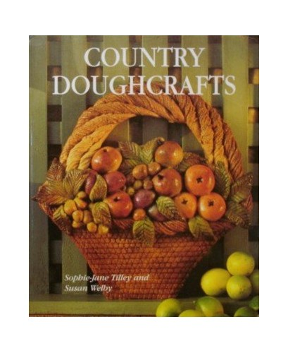 Country Doughcrafts By Better Homes and Gardens