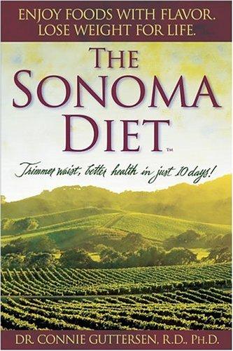 The Sonoma Diet By Connie Guttersen,   Rd, PhD Rd, PhD Rd, PhD Rd, PhD Rd, PhD Rd, PhD Rd, PhD Rd, PhD Rd, PhD     Rd, PhD Rd, PhD     Rd, PhD                 Rd, PhD Rd, PhD                       Rd, PhD                               Rd, PhD     Rd, PhD