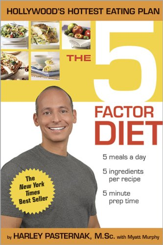 5-Factor Diet By Harley Pasternak, M.Sc