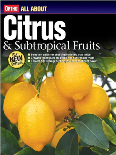 Citrus and Subtropical Fruits By Ortho
