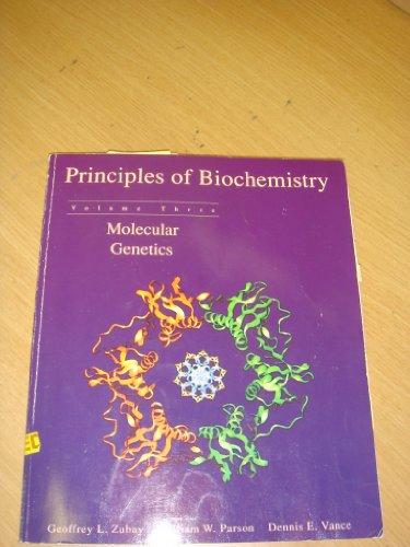 Principles of Biochemistry By Geoffrey Zubay