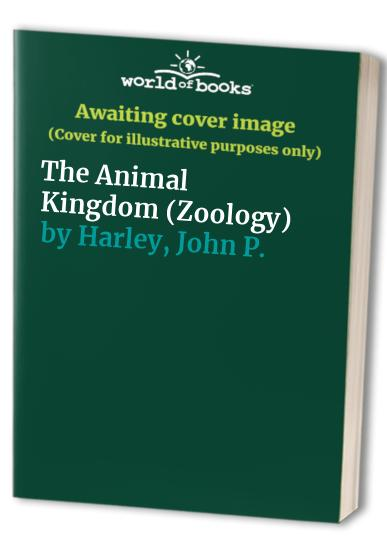 Zoology The Animal Kingdom By Stephen A Miller Used