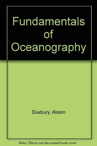 Fundamentals of Oceanography By Alison Duxbury