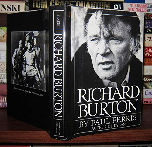 Richard Burton: An Arm's Length Biography By Paul Ferris