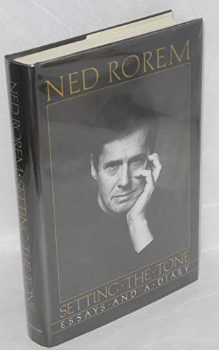 Setting the Tone By Mr Ned Rorem