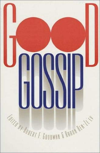 Good Gossip By Edited by Robert F. Goodman
