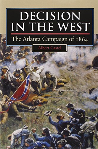 Decision in the West By Albert Castel