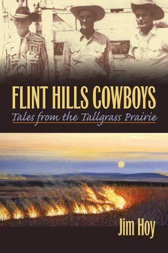 Flint Hills Cowboys By Jim Hoy