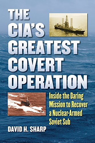 The CIA's Greatest Covert Operation By David H. Sharp