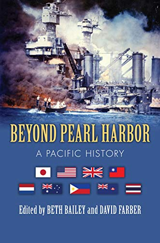 Beyond Pearl Harbor By Edited by Beth Bailey