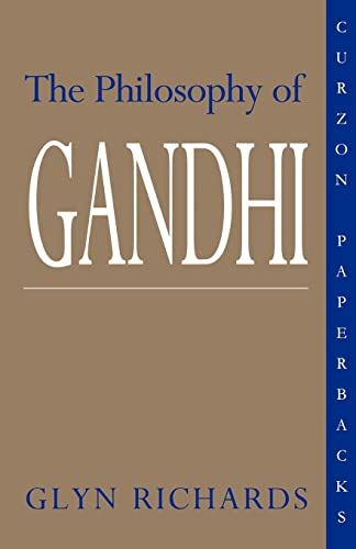 The Philosophy of Gandhi By Glyn Richards