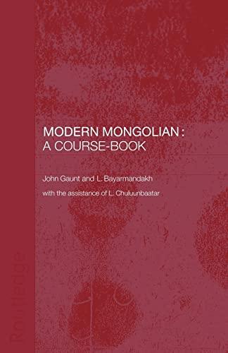 Modern Mongolian: A Course-Book By John Gaunt