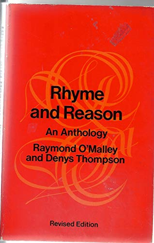 Rhyme and Reason By Edited by Denys Thompson