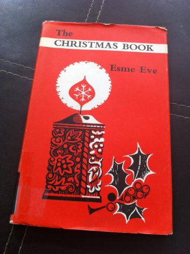 The Christmas Book By Esme Eve