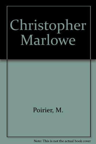 Christopher Marlowe By M. Poirier