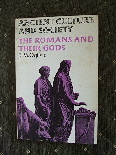 The Romans and Their Gods By R. M. Ogilvie