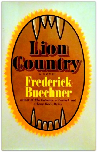 Lion Country By Frederick Buechner