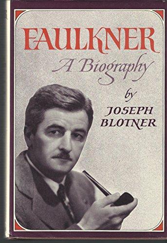 Faulkner By Joseph Blotner