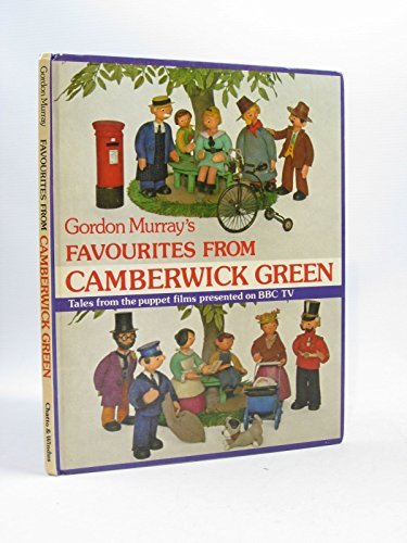 Favourites from Camberwick Green By Gordon Murray