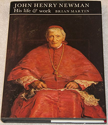 John-Henry-Newman-His-Life-and-Work-by-Martin-Brian-W-Hardback-Book-The-Fast