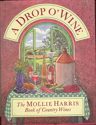 A Drop o' Wine By Mollie Harris