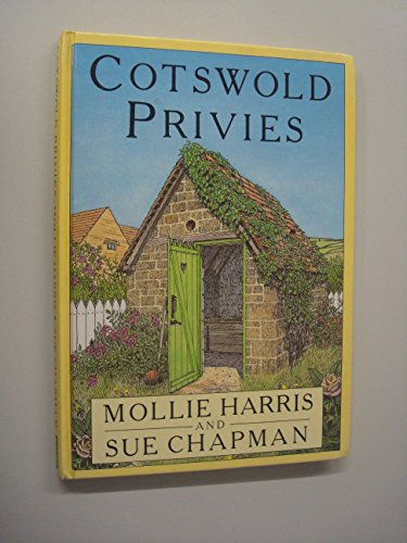 Cotswold Privies By Mollie Harris