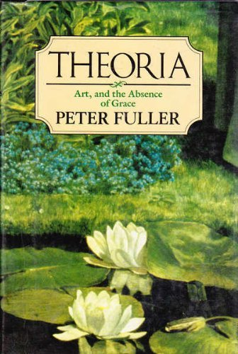 Theoria By Peter Fuller